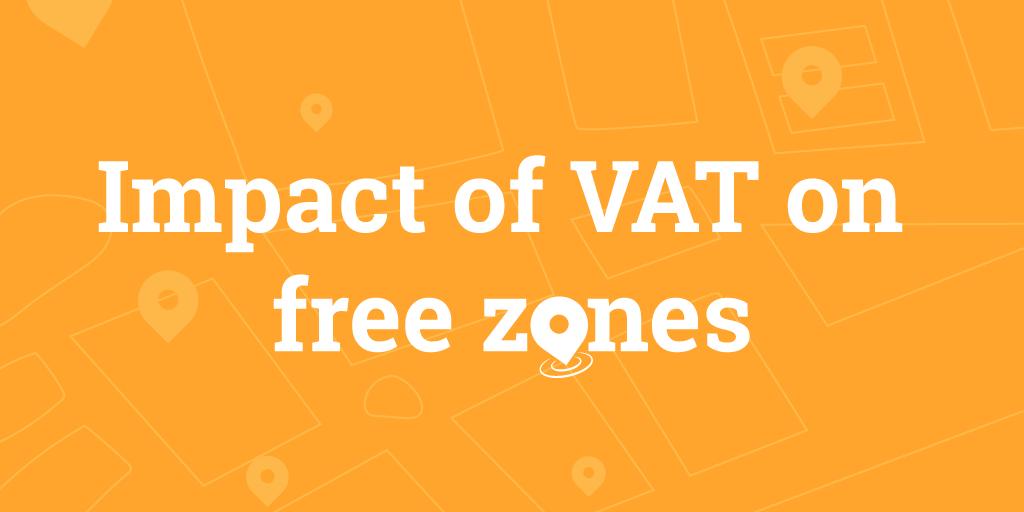 Impact of VAT on Free Zones - Infographic