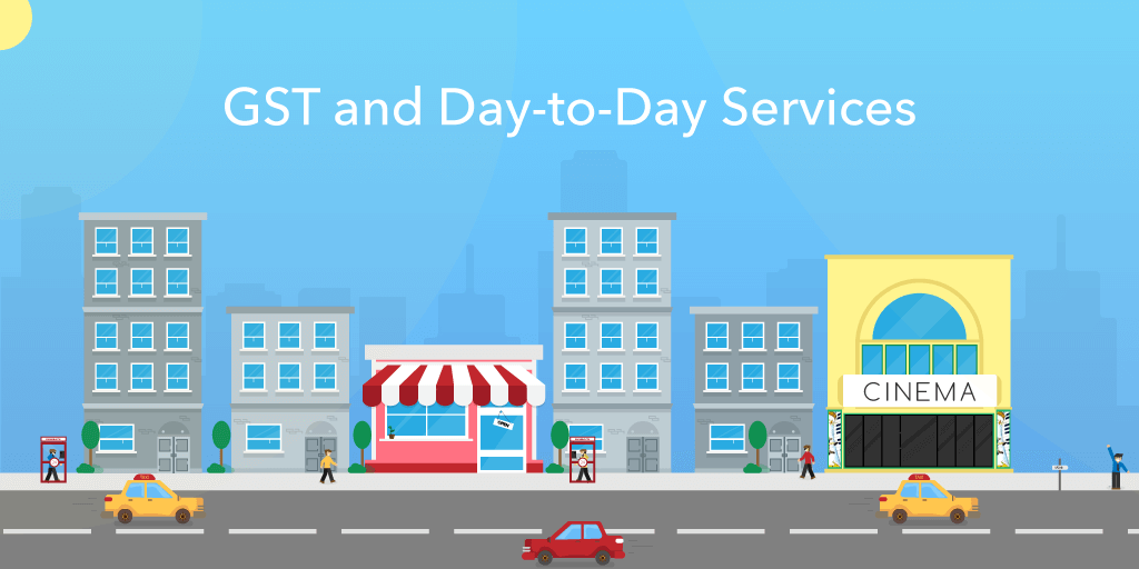 GST and day to day services