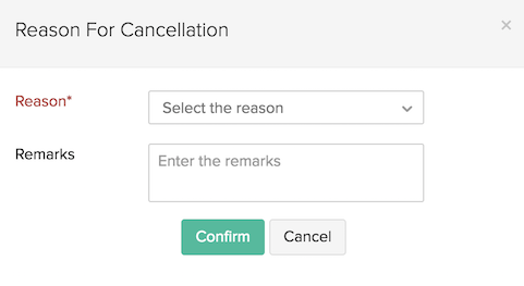 Reason for Cancellation