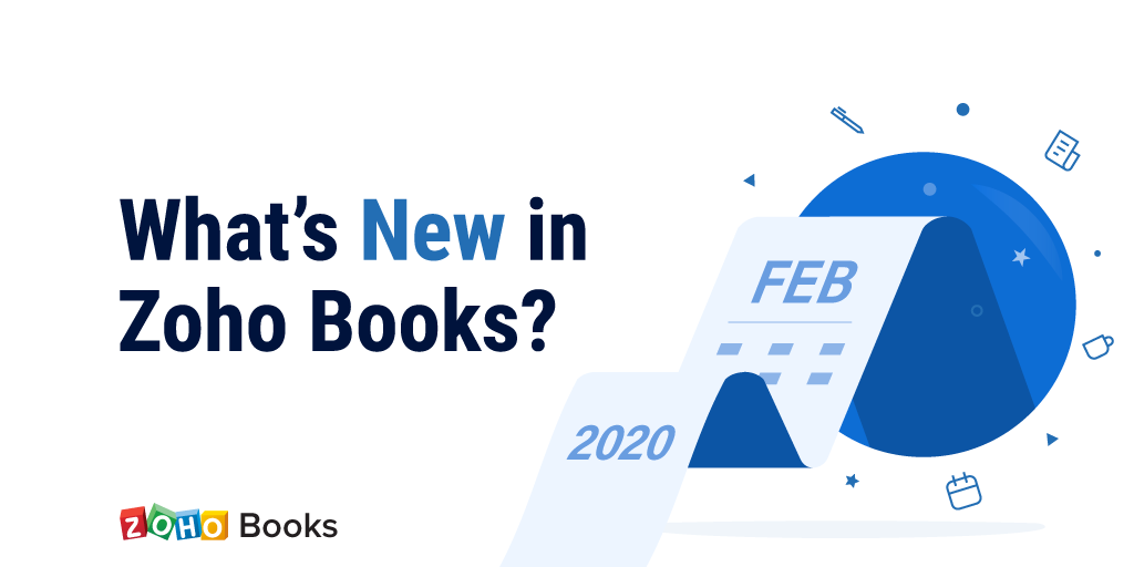 What's new this February 2020 in Zoho Books