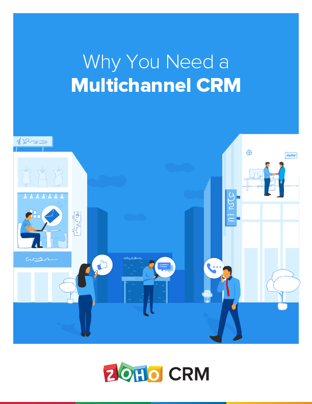 Why You Need a Multichannel CRM
