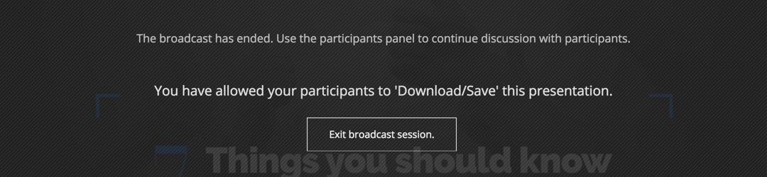 Exit Broadcast