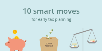 10 smart moves for early tax planning - Infographic