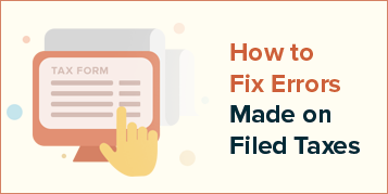 How to fix errors made on filed taxes - Infographic