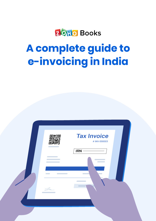 A complete guide to e-invoicing in India