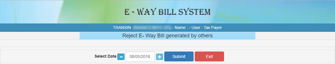 REJECTING e-WAY BILLS