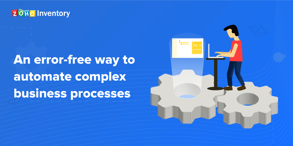 Automate complex business process