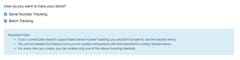 Batch and Serial tracking preferences