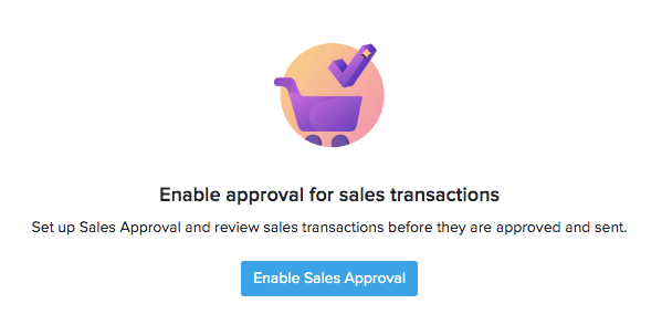 Enable Sales Approval button