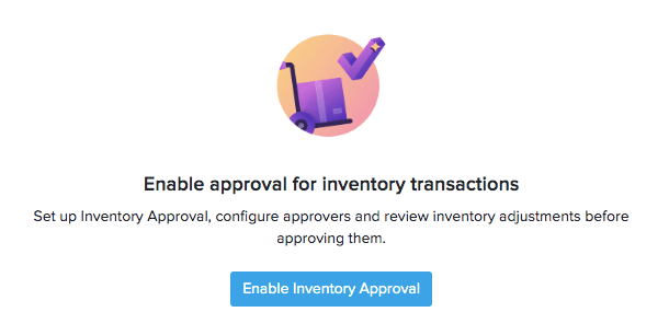 Enable Inventory Approval