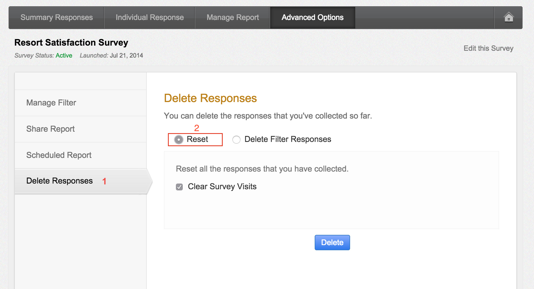 View responses and manage reports easily you can select from options to reset or delete responses select reset to clear all the survey responses checkuncheck to clear the surveys visits nvjuhfo Images
